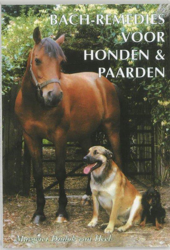 Bach-remedies voor honden en paarden - Margriet Dudok van Heel | Fthsonline.com