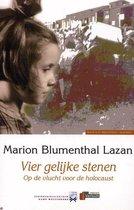 Boek cover Vier gelijke stenen - Op de vlucht voor de Holocaust van Marion Blumenthal Lazan (Paperback)