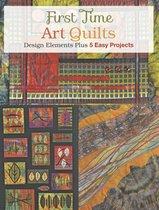 First Time Art Quilts