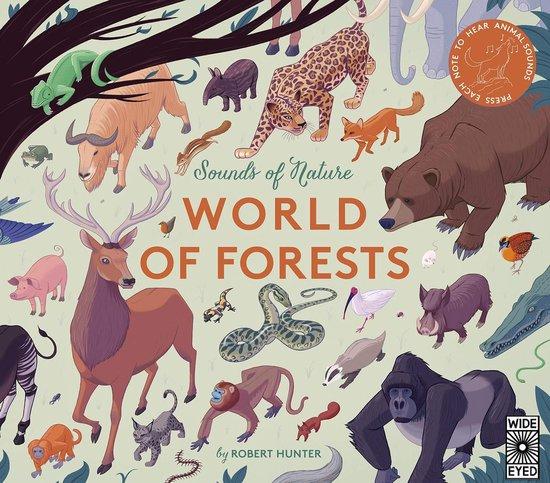 Boek cover Sounds of Nature: World of Forests van Robert Frank Hunter (Hardcover)