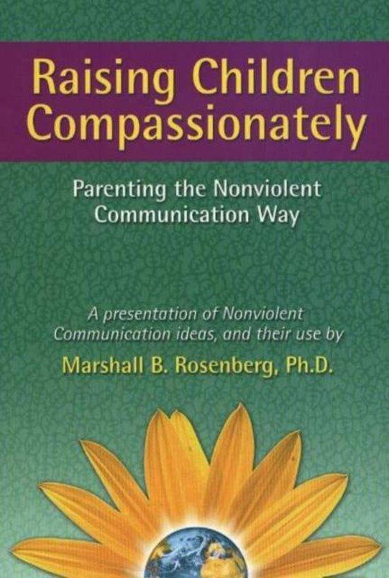 Boek cover Raising Children Compassionately van Marshall B. Rosenberg (Paperback)