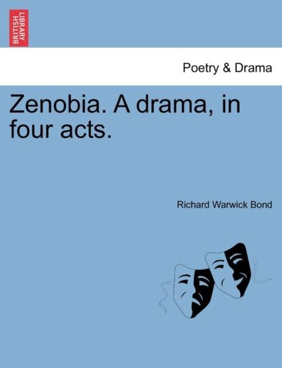 Zenobia. a Drama, in Four Acts.