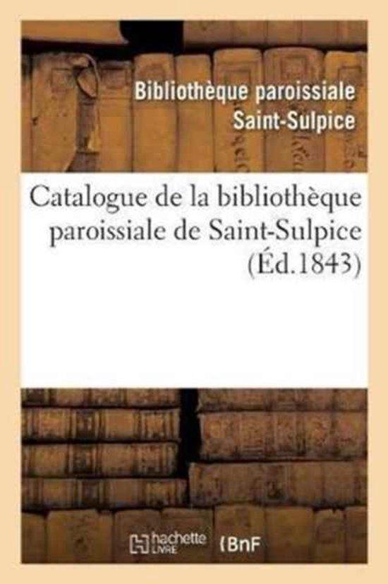 Catalogue de la Biblioth�que Paroissiale de Saint-Sulpice