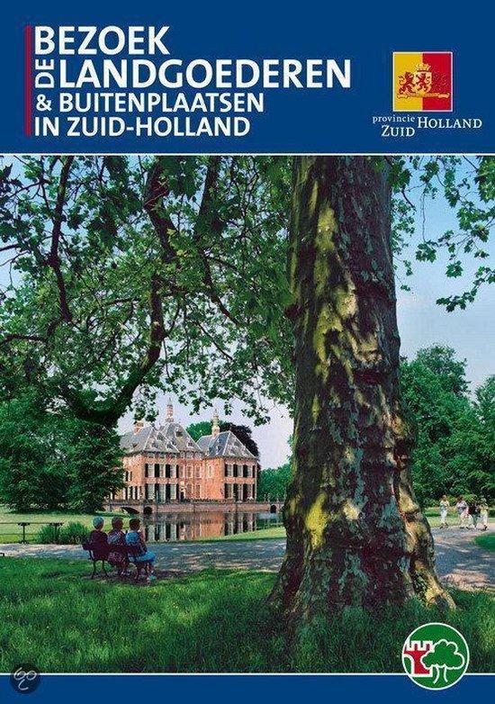 Bezoek De Landgoederen & Buitenplaatsen In Zuid-Holland - Marloes Wellenberg pdf epub