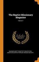 The Baptist Missionary Magazine; Volume 1