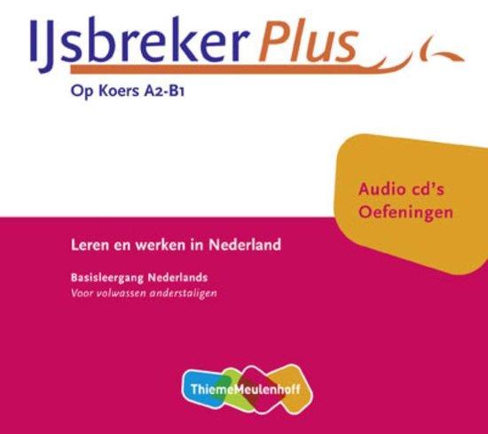 IJsbreker Plus / Op Koers A2- B1 / deel Oefeningen (luisterboek) - none |