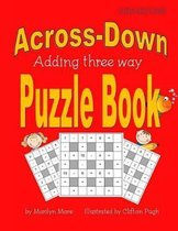 Across-Down Adding Three Way Puzzle Book Kids Edition