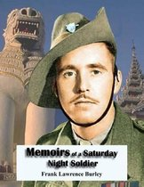 Memoirs of a Saturday Night Soldier