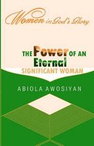 The Power of an Eternal Significant Woman
