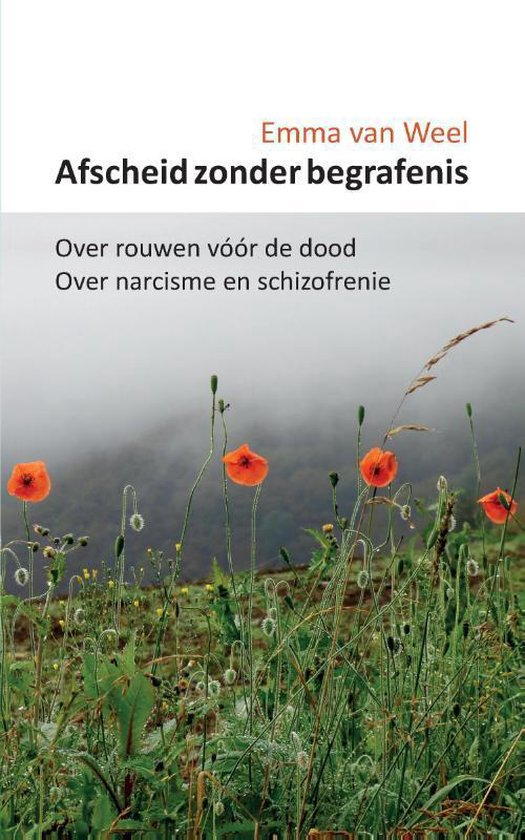 Afscheid zonder begrafenis - Emma van Weel   Fthsonline.com