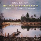 Better Than Gold And Silver (2Cd)
