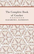 The Complete Book of Crochet