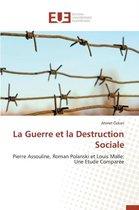 La Guerre Et La Destruction Sociale