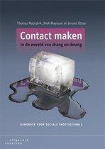 Contact maken in de wereld van drang en dwang