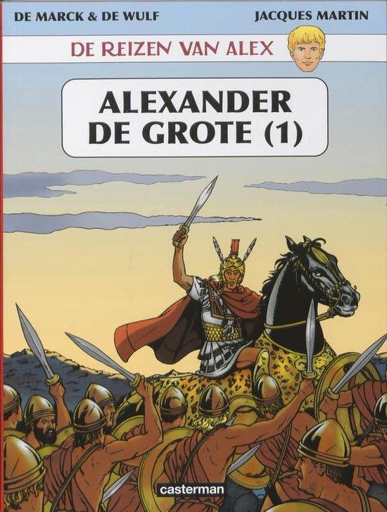De reizen van Alex 001 Alexander de Grote - Jacques Martin  