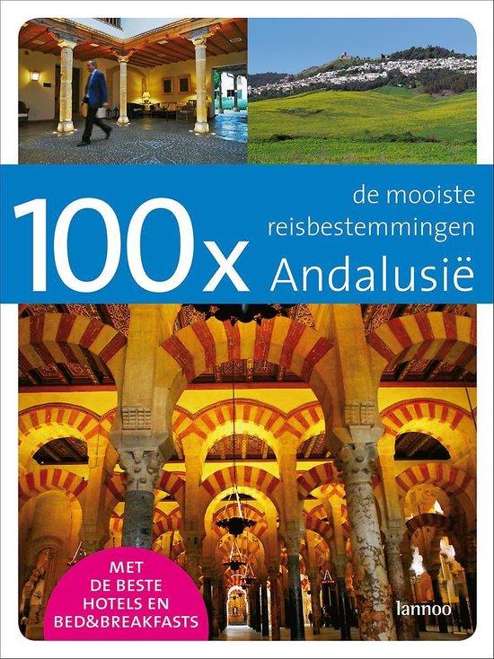 Cover van het boek '100 x Andalusie' van T. de Coninck