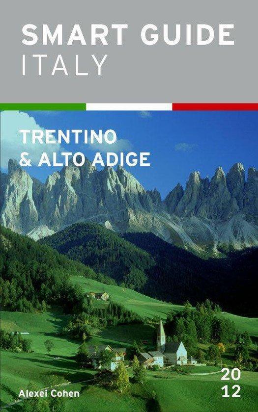 Boek cover Smart Guide Italy: Trentino-Alto Adige van Alexei Cohen (Onbekend)