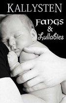 Fangs and Lullabies
