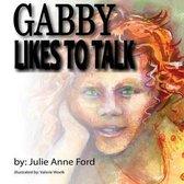Gabby Likes to Talk