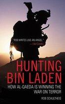 Boek cover Hunting Bin Laden van Rob Schultheis