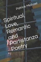 Spiritual, Love, Romantic and Partistanza Poetry