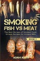 Smoking Fish Vs Meat