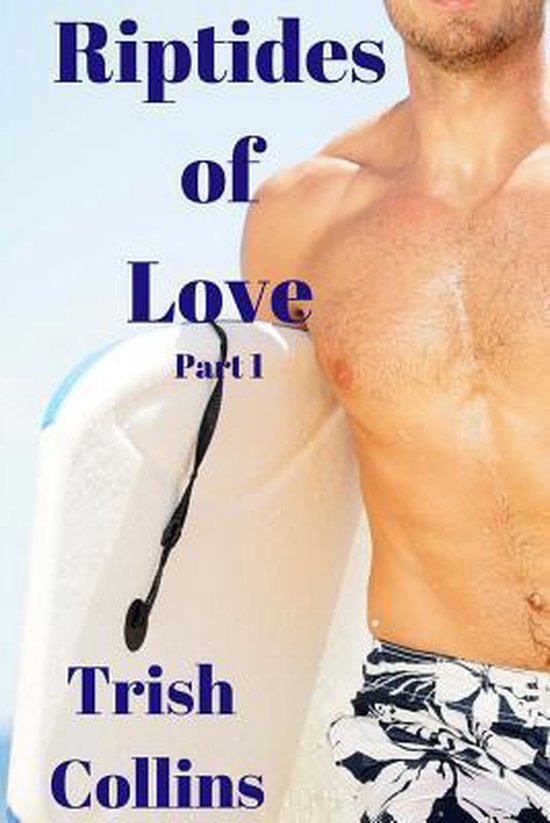 Riptides of Love Part1