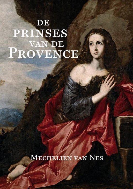 De prinses van de Provence - Mechelien van Nes | Readingchampions.org.uk