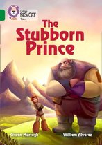 The Stubborn Prince