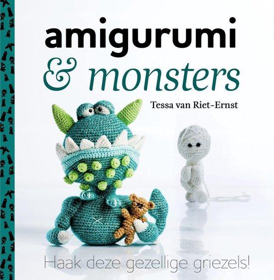 Amigurumi en monsters - Tessa van Riet-Ernst |