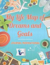 My Life Map of Dreams and Goals Journal inspirational