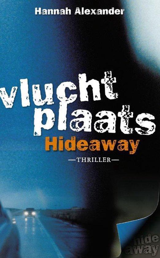 Hideaway 1 - Vluchtplaats Hideaway - Hannah Alexander | Fthsonline.com