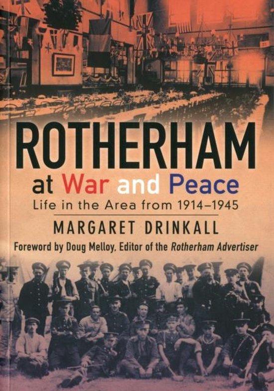 Rotherham at War and Peace