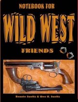 Notebook for Wild West Friends