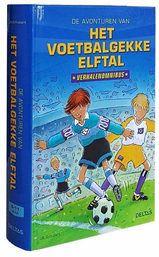De avonturen van het voetbalgekke elftal - Ulli Schubert pdf epub