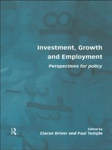 Investment, Growth and Employment