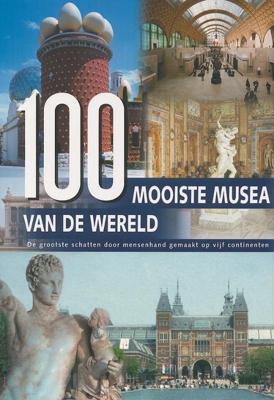 Cover van het boek '100 Mooiste musea van de wereld' van W. Maass en Hanns-Joachim Neubert