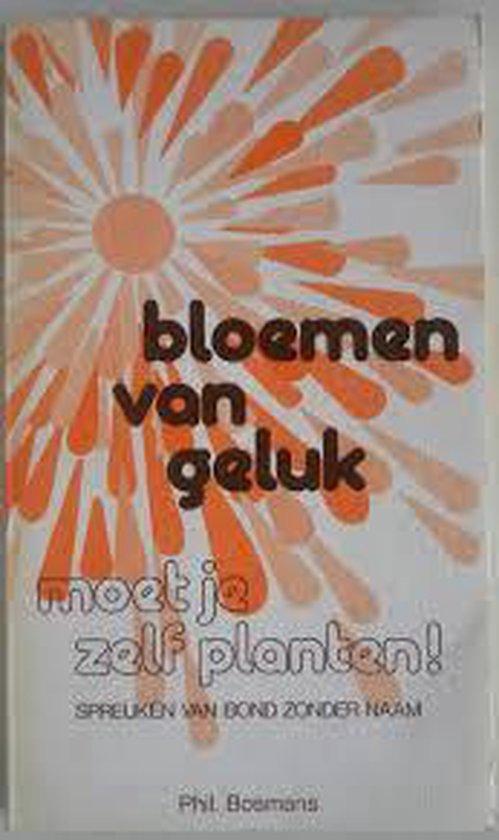 BLOEMEN VAN GELUK - Phil Bosmans pdf epub