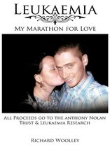 Leukaemia - My Marathon for Love