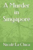 A Murder in Singapore