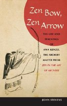 Zen Bow, Zen Arrow