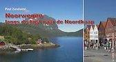 Noorwegen, langs de kust naar de noordkaap