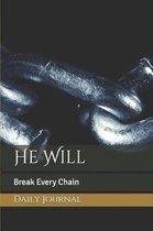 He Will