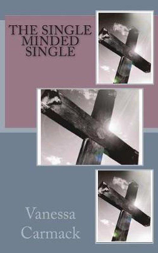 The Single Minded Single