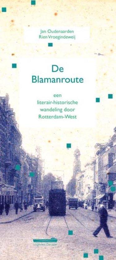 De Blamanroute - Jan Oudenaarden |