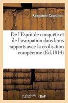De l'Esprit de conquete et de l'usurpation dans leurs rapports avec la civilisation europeenne