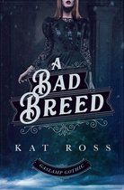 A Bad Breed