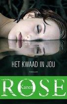 Boek cover Het kwaad in jou van Karen Rose