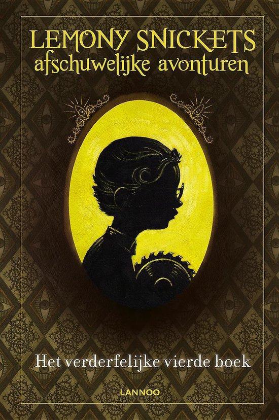 Lemony Snickets afschuwelijke avonturen - Het verderfelijke vierde boek - Lemony Snicket |
