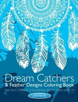 Dream Catchers & Feather Designs Coloring Book